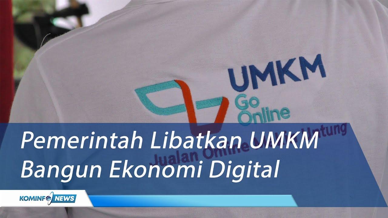 Pemerintah Libatkan UMKM Bangun Ekonomi Digital   ICT SMKN ...